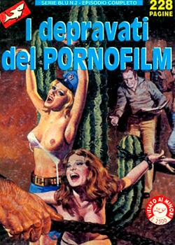 La Poliziotta Serie Blu n. 2 - I Depravati Del Pornofilm